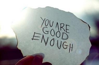feeling good enough god